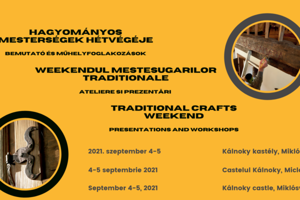 Traditional Crafts Weekend at the Kálnoky Castle